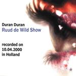 Duran Duran - Ruud de Wild Show (back cover)