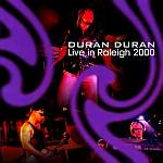 Duran Duran - Live In Raleigh 2000 (cover)