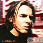 John Taylor - ...And Other Lies (cover)