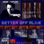John Taylor - Better Off Alive (back cover)