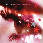 "Duran Duran - Someone Else Not Me 7"" (cover)"