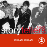 Duran Duran - Storytellers And More (cover)