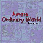 Aurora - Ordinary World Remixes (cover)