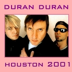 Duran Duran - Houston 2001 (cover)