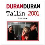 Duran Duran - Tallin 2001 (cover)