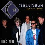 Duran Duran - August Moon (cover)