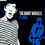 The Dandy Warhols - Plan A (cover)