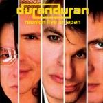 Duran Duran - Reunion Live In Japan 2LP (cover)