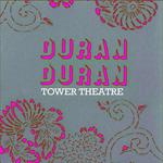 Duran Duran - Tower Theatre Philadelphia (cover)