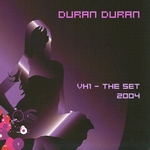 Duran Duran - VH-1 The Set 2004 (cover)