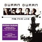 Duran Duran - Fab Five Live (cover)