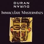 Duran Duran - Immaculate Mastermixes (cover)