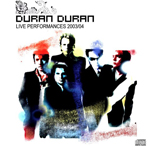 Duran Duran - Live Performances 2003-2004 (cover)