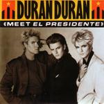 Duran Duran - Meet El Presidente (cover)