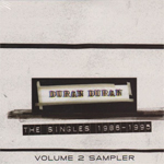Duran Duran - The Singles 86-95 Vol.2 Sampler (cover)