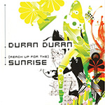 "Duran Duran - (Reach Up For The) Sunrise 7"" (cover)"