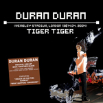 Duran Duran - Tiger Tiger (London 2004) (cover)