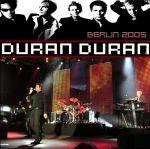 Duran Duran - Berlin 2005 (cover)