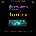 Duran Duran - NEC Arena Birmingham (cover)