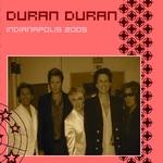 Duran Duran - Indianapolis 2005 (cover)
