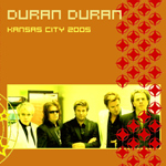 Duran Duran - Kansas City 2005 (cover)