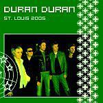 Duran Duran - St. Louis 2005 (cover)