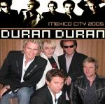Duran Duran - Mexico City 2005 (cover)