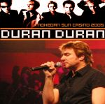 Duran Duran - Mohegan Sun Casino 2005 (cover)