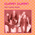 Duran Duran - San Diego 2005 (cover)