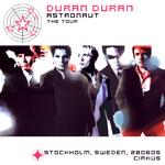 Duran Duran - astronaut The Tour - Stockholm (cover)