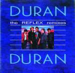 Duran Duran - The Reflex Remixes (cover)