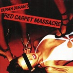 Duran Duran - Red Carpet Masscare (cover)