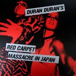 Duran Duran - Red Carpet Massacre In Japan 3LP (cover)