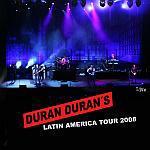Duran Duran - Latin America Tour 2008 (cover)