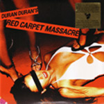 Duran Duran - Red Carpet Massacre 2LP (cover)
