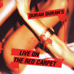 Duran Duran - Live On The Red Carpet 2LP (cover)