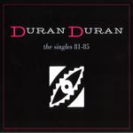 Duran Duran - The Singles 81-85 (cover)