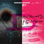 Duran Duran - All You Need Is Now 2LP (cover)