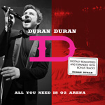 Duran Duran - All You Need Is O2 Arena (cover)