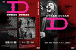 Duran Duran - All You Need Is O2 Arena [Multicam] (cover)