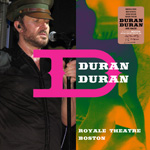 Duran Duran - Royale Theatre Boston (cover)