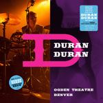 Duran Duran - Ogden Theatre Denver (cover)