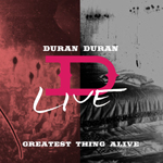 Duran Duran - Greatest Thing Alive (cover)