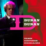 Duran Duran - Telmex Auditorium Guadalajara (cover)