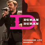 Duran Duran - Warehouse Live Houston (cover)