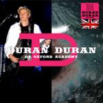 Duran Duran - O2 Oxford Academy (cover)