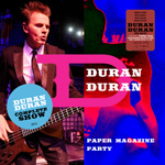 Duran Duran - Full Paper magazine Party (cover)