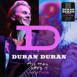 Duran Duran - All You Need Is Saratoga (cover)