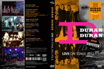 Duran Duran - Live On Stage 2011 (vol.1) Remastered (cover)