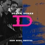 Duran Duran - SXSW Music Festival (cover)